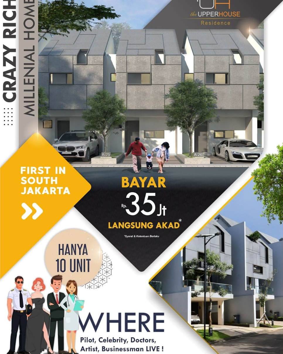 THE UPPER HOUSE RESIDENCECRAZY RICH MILLENIAL HOME @ SOUTH JAKARTA